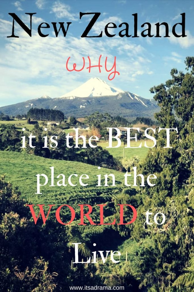 New Zealand. Best region in the world to live