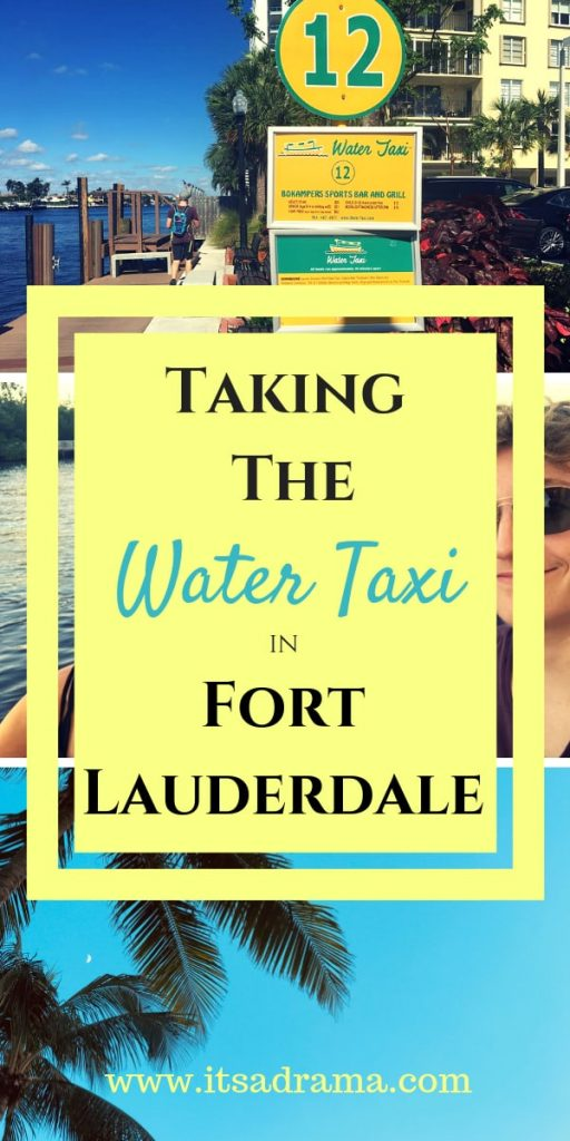 Pinterest image. Taking a water taxi in Fort Lauderdale