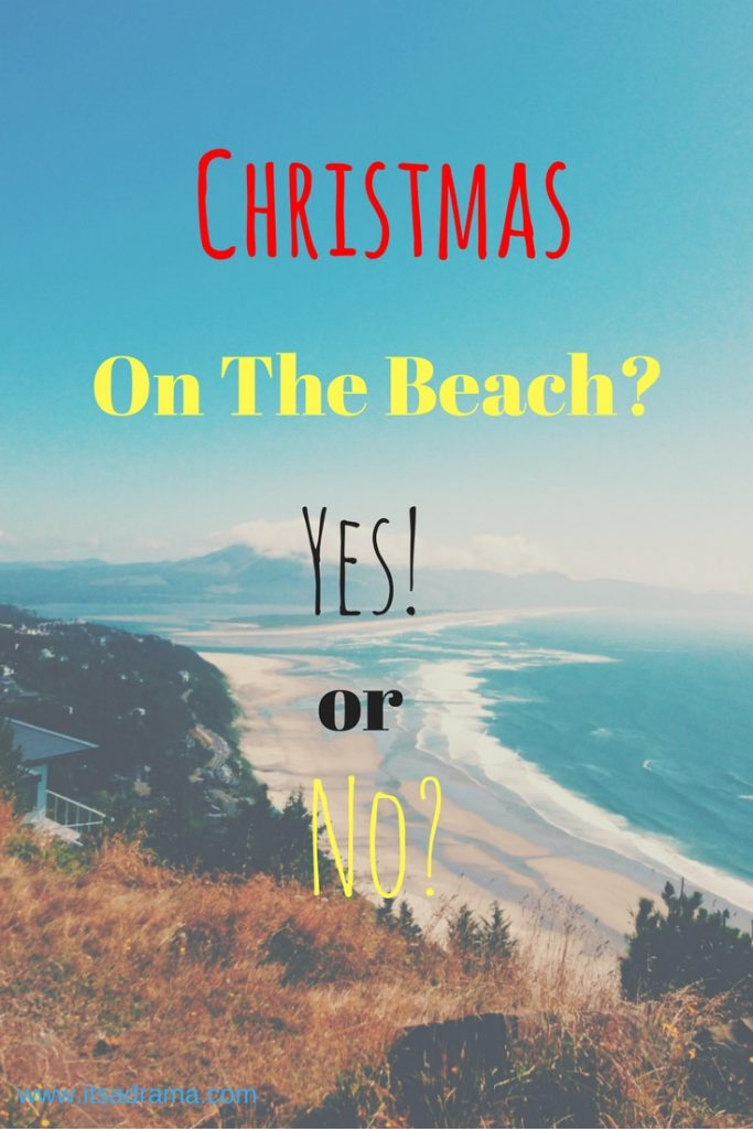a travel blog looking at the differences between a christmas on the beach or in