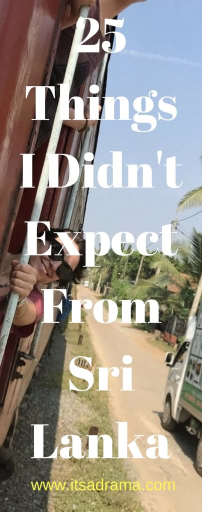 A Sri Lanka Travel Blog. Things I didn't expect