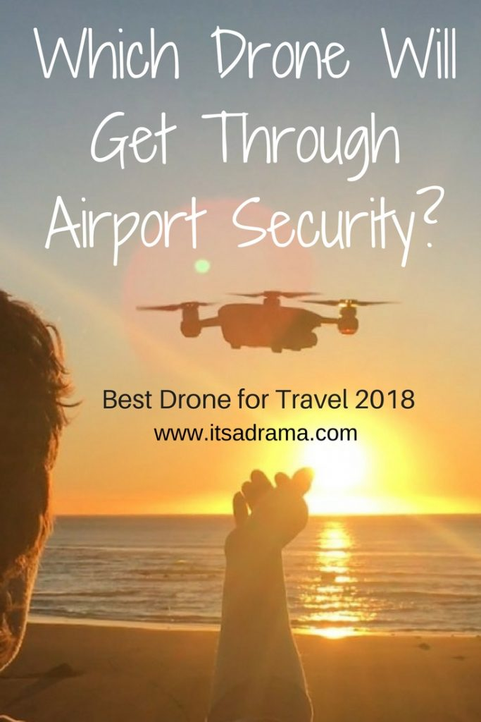 The Best Drone for Travel in 2018