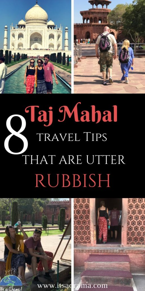 Taj Mahal, Agra, India travel blog. 14 Travel tips that you need to ignore
