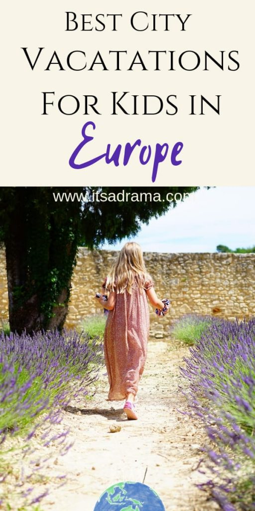 Best European City Vacations For Kids