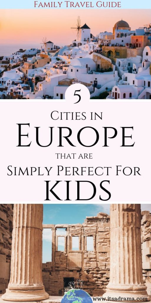5 cities in Europe that you AND the kids will adore