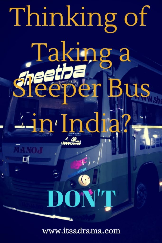 a sleeper bus in India. The pros and cons.