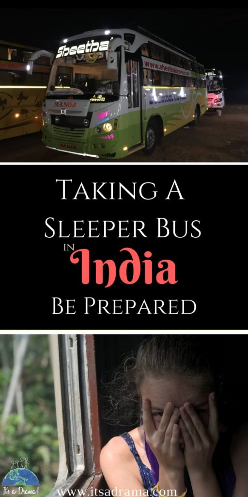 Taking an overnight sleeper bus in India. What to expect