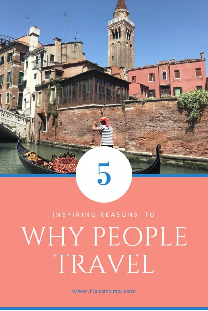 Why people travel the world
