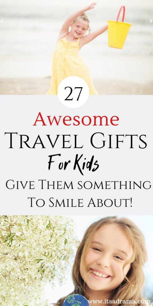 Awesome Travel gifts for kids
