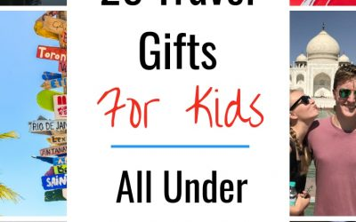 25 of the BEST Travel gifts For Kids All For Under $20