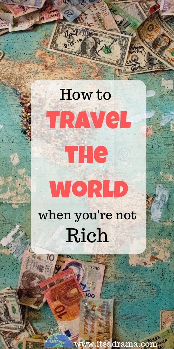 How to afford to travel cheap or for free