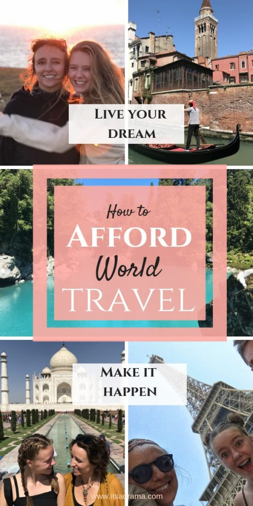 how to afford to travel? 14 tips on how people pay for their world travels