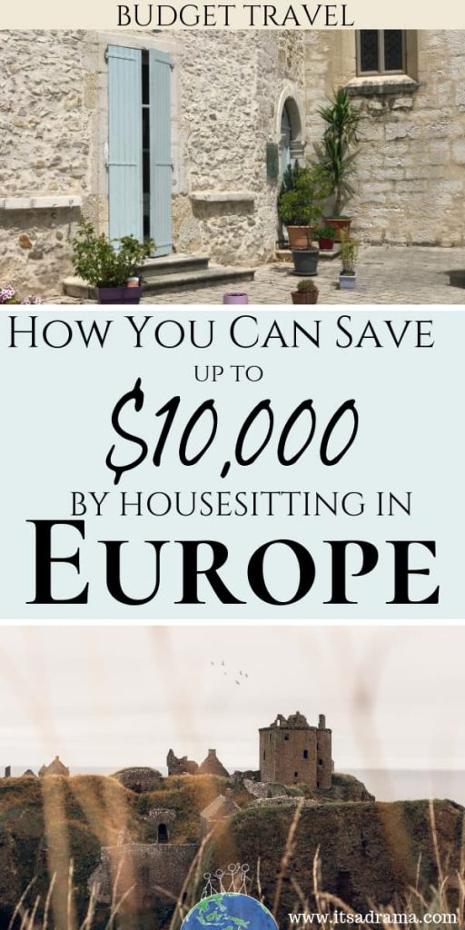 How to save money in Europe by Housesitting