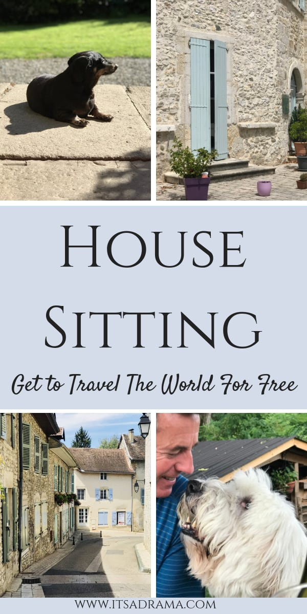 Housesitting. Get to travel the world for free!
