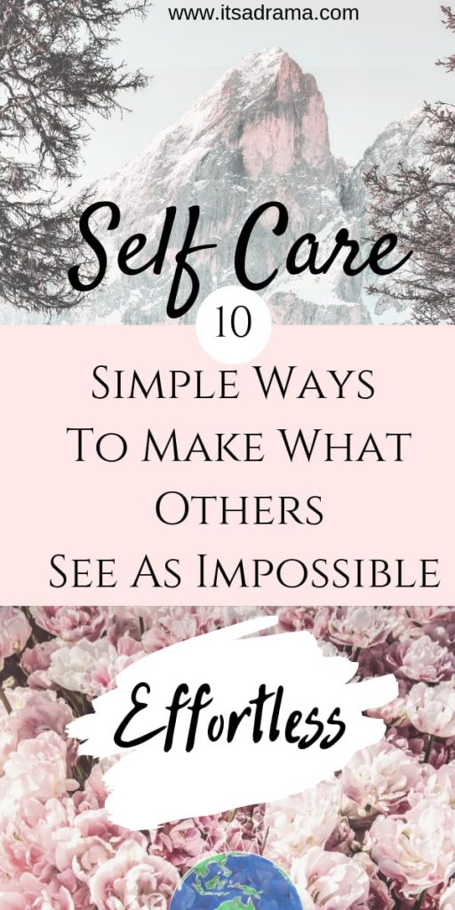 Self Care. 10 Tips To Banish Fear And Move Forward