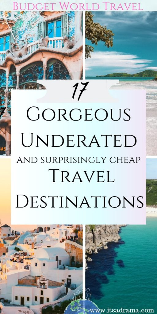 Underrated travel destinations