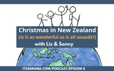 A New Zealand Christmas. Weird or Wonderful? PODCAST # 009
