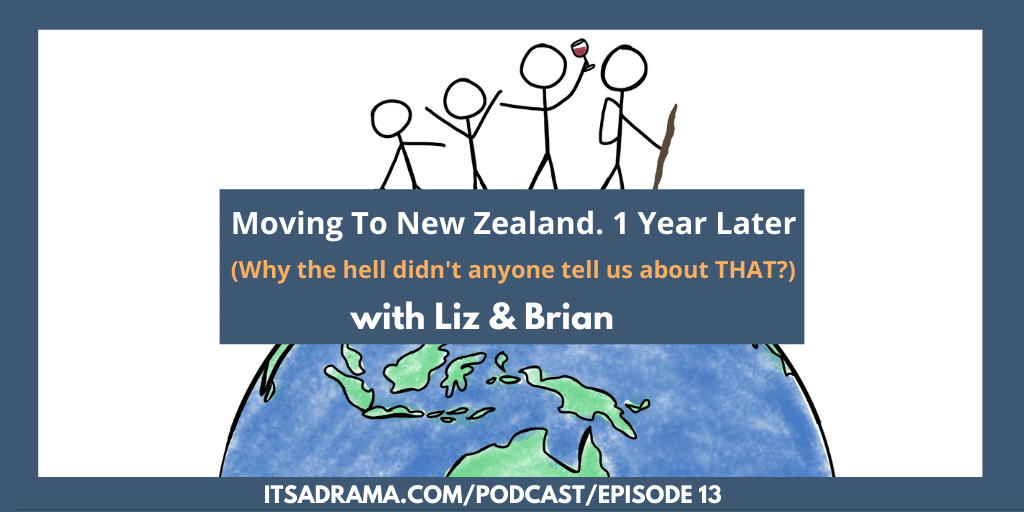 How To Move To New Zealand (& What To Expect) Podcast #13