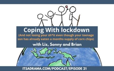Staying Positive In Lockdown (It's Not All Worm Sh*t) PODCAST #20