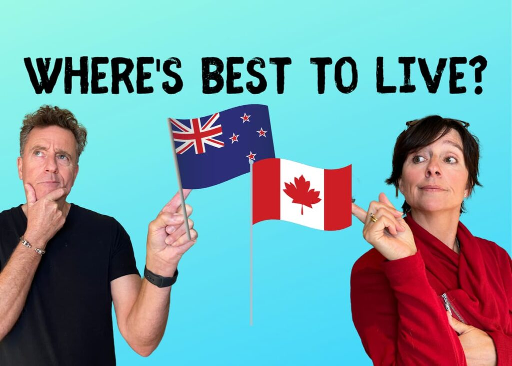 Where's best to live? New Zealand or Canada?