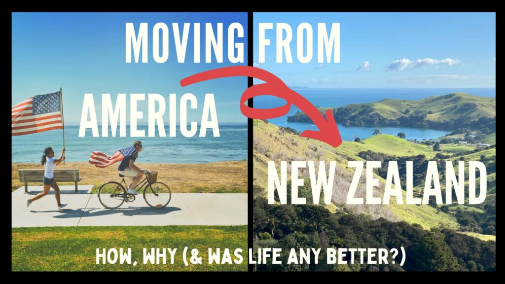 Moving to New Zealand from the US